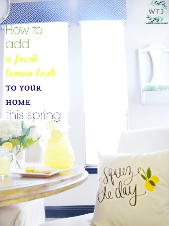 How to add a fresh lemon look to your home this spring