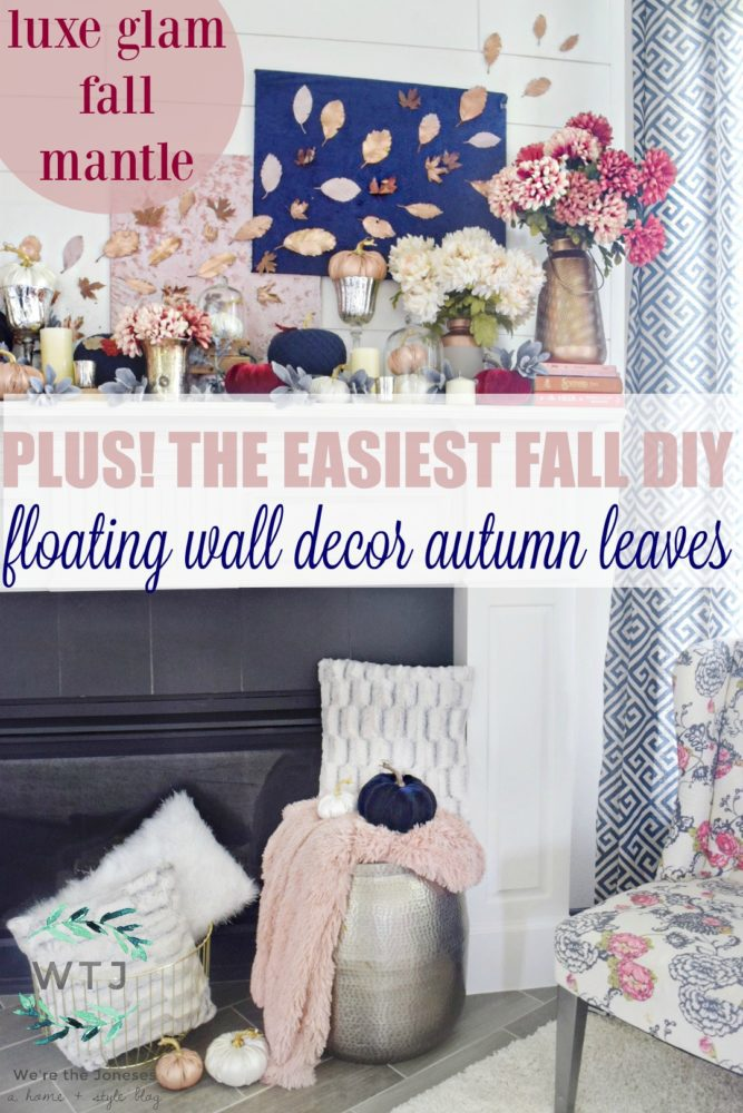 Fall mantle luxe glam fall decor modern fall mantle easy fall DIY floating wall leaves wall decor werethejoneses.com
