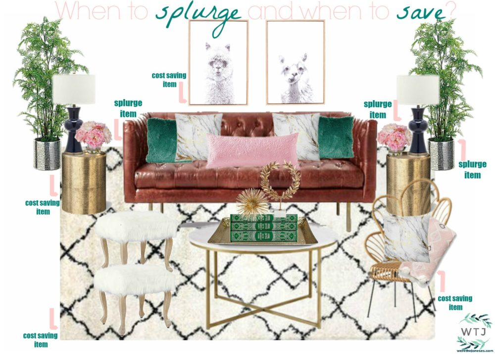 When to splurge and when to save A Home Decor Shopping Tips Guide Helpful Tips and Ideas for Home Decorating