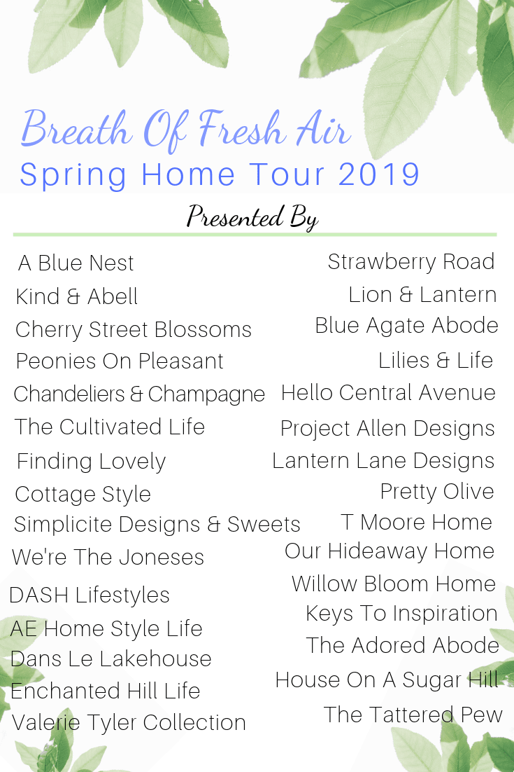 breath of fresh air spring home tour 2019 werethejoneses.com