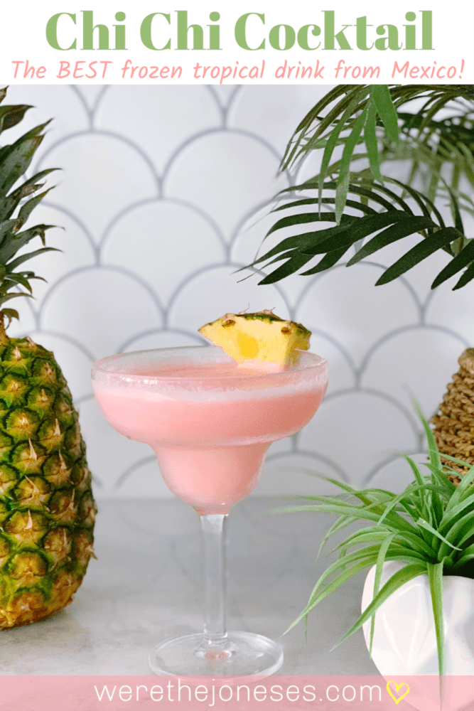 Chi Chi Cocktail - Frozen Beach Drink with Vodka Pineapple Coconut and Grenadine - Perfect Summer Drink for the Beach and Pool!