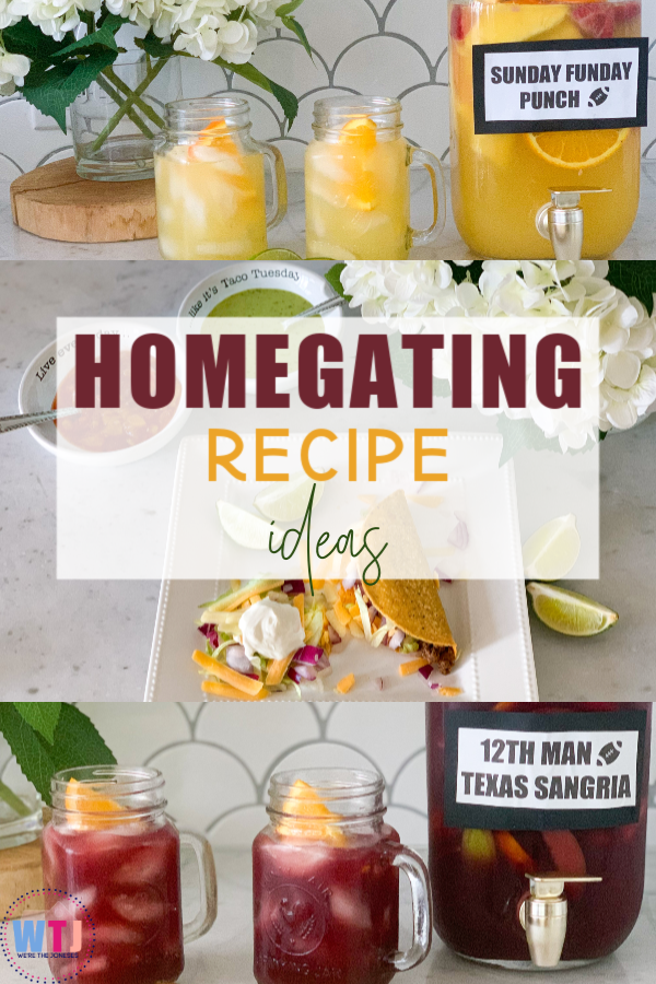 homegating recipe ideas including best beef tacos, sunday funday punch, and texas sangria gameday drink