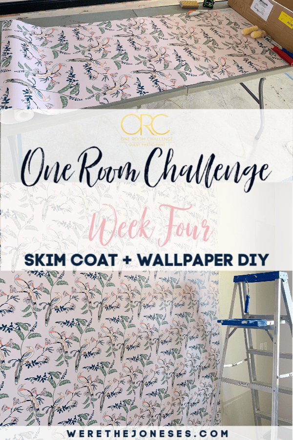 One room challenge week four - skim coat DIY and how to hang non woven wallpaper