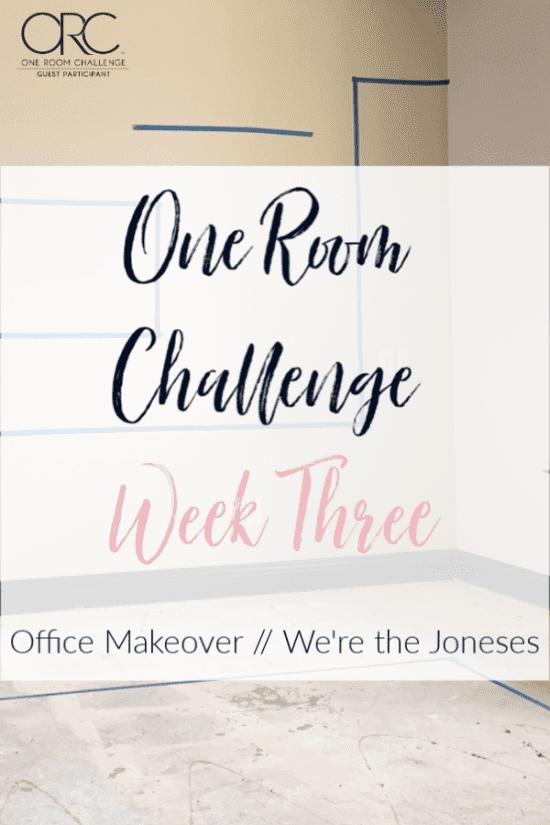 office makeover progress one room challenge week three
