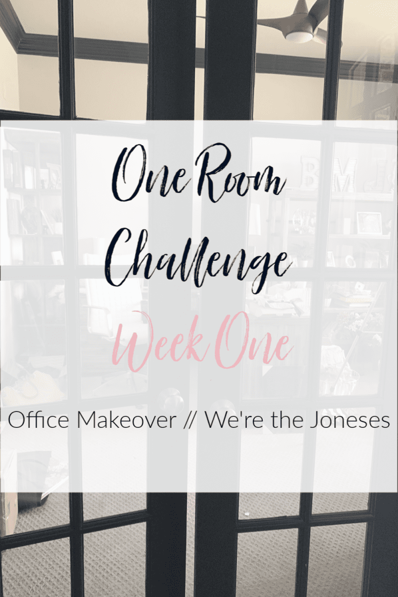 week one one room challenge - office makeover