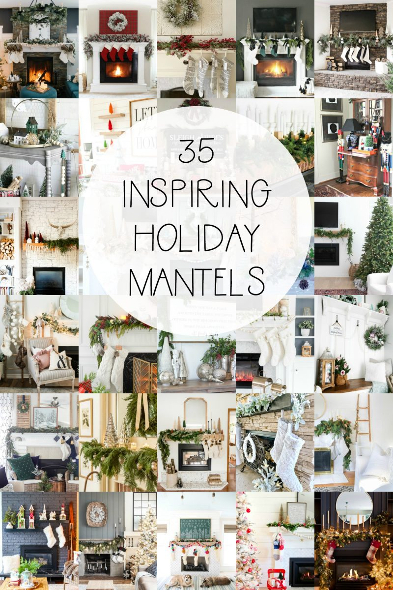 35 Inspiring Holiday Mantels for Your Home
