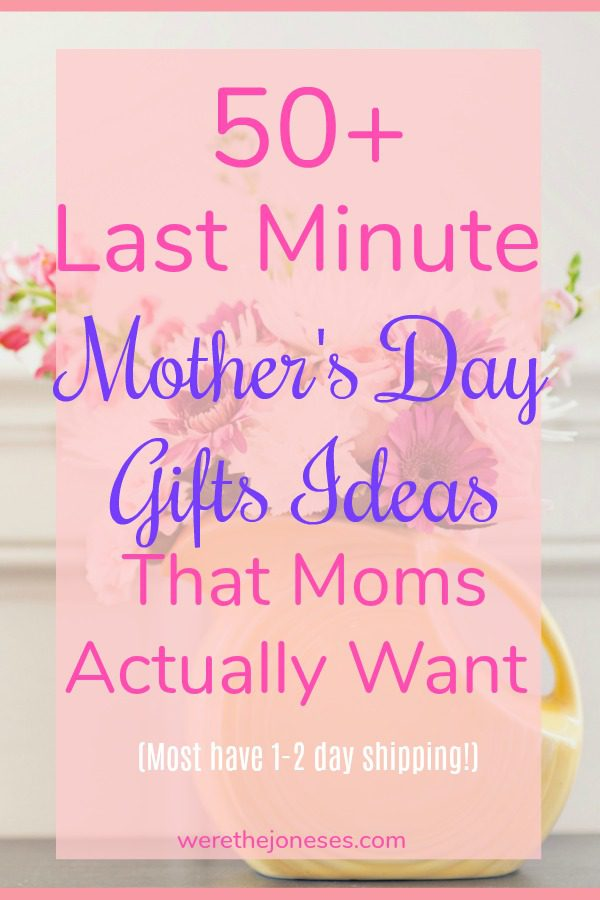 Mother's Day gift ideas last minute mom gifts gifts mom actually wants the best mother's day gifts girl gift guide www.werethejoneses.com